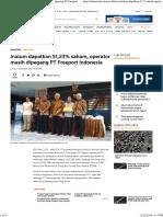 Inalum Dapatkan 51,23% Saham, Operator Masih Dipegang PT Freeport Indonesia