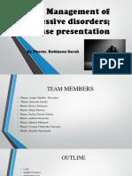 Case Presentation on Management of Depressive Disorders-1