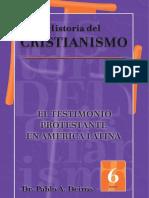 El testimonio protestante en América Latina Vol 6 P Deiros