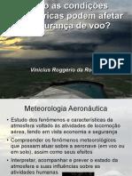 Como las condiciones atmosféricas pueden afectar el vuelo