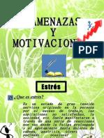 Amenazas y motivaciones