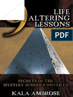 Kala Ambrose - 9 Life Altering Lessons. Secrets of the Mystery Schools Unveiled (2009, Reality Entertainment_Reality Press)