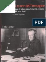Chiara Tognolotti - Al Cuore Dell'Immagine. L'idea di fotogenia nel cinema europeo degli anni Venti