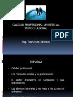 CALIDAD PROFESIONAL UN RETO DEL MUNDO LABORAL.pptx