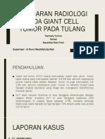 311893562-Gambaran-Radiologi-Pada-Giant-Cell-Tumor-Pada-Tulang-SLIDE.pptx
