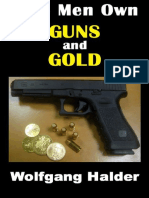 Free Men Own Gun and Gold