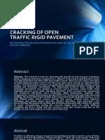 Cracking of Open Traffic Rigid Pavement