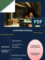 A HISTÓRIA PESSOAL1