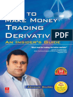 How to Make Money Trading Derivatives an Insider s Guide