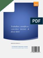 Trabalhos Científicos (Conceitos Inicais e Dicas) by Cleverson Tabajara Vianna