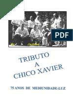 Tributo a Chico Xavier (Jarbas Leone Varanda)