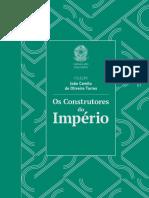 Construtores  do Imperio - João Camilo de Oliveira Torres