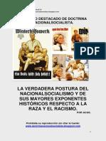 La Verdadera Postura Del Nacionalsocialismo y de Sus Mayores Exponentes Históricos Respecto a La Raza y El Racismo.