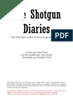 Shotgun Diaries PTBR
