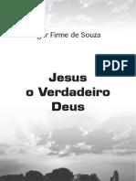 JESUS, O VERDADEIRO DEUS - IGOR FIRME DE SOUZA.pdf