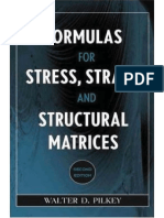 Walter D. Pilkey-Formulas for Stress, Strain, and Structural Matrices-Wiley (2004)