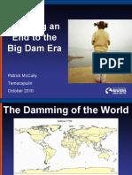 Bringing an End to the Big Dam Era