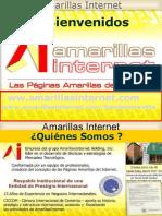 AMARILLAS INTERNET ( Las Paginas Amarillas del Internet) Presentación de Negocios -.......comienza a GANAR DINERO YA !!!