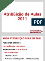 Atribuicao_de_aulas 2011 - Oposicao Alternativa