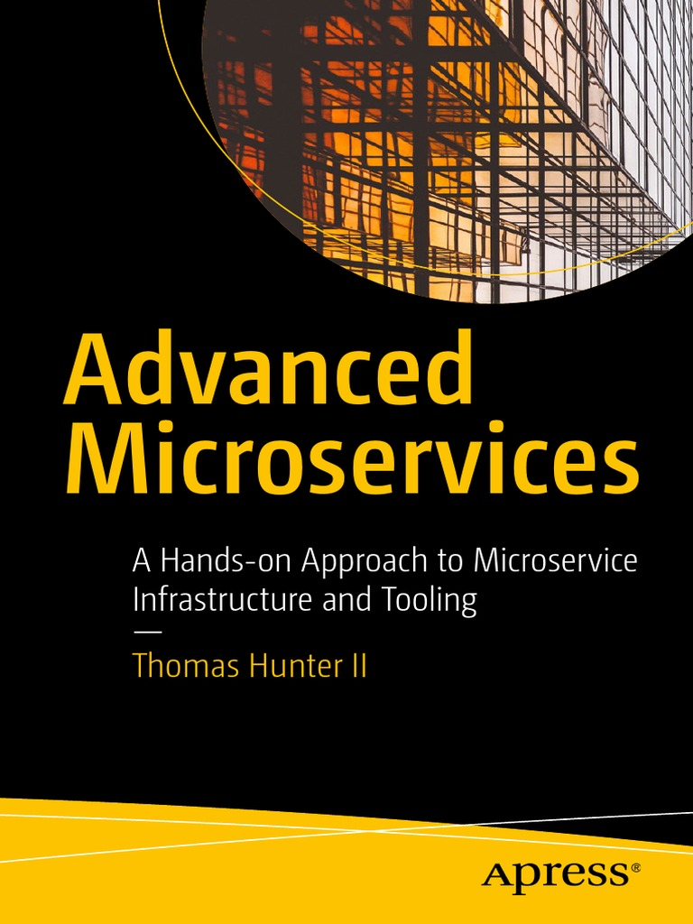Advanced Microservices | Application Programming Interface