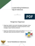 Struktur Organisasi Di Kedokteran Gigi Di Indonesia
