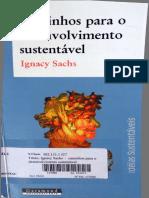 SACHS, I. Caminhos Para o Desenvolvimento Sustentável