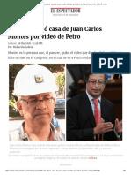 Fiscalía Allanó Casa de Juan Carlos Montes Por Video de Petro _ ELESPECTADOR.com