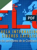 Presentación inicial de la Escuela Internacional de Líderes Católicos (ELC)
