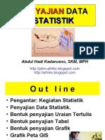 BIOSTATISTIK Penyajian Data Statistik - PERTEMUAN V