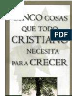 R-C-Sproul-Cinco-Cosas-Que-Todo-Cristiano-Necesita-Para-Crecer