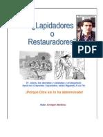 Enrique Martinez-lapidadores o Restauradores