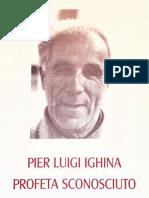 Pier Luigi Ighina - Profeta Sconosciuto