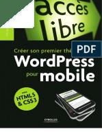 Thibault Baillet - Créer Son Propre Thème WordPress Pour Mobile Avec HTML 5 & CSS 3-Eyrolles (2012)