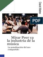 David-Peer to Peer and the Music Industry-The Criminalization of Sharing.en.Es