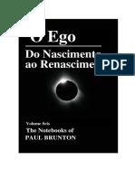 Paul Brunton - O Ego Do Nascimento Ao Renascimento