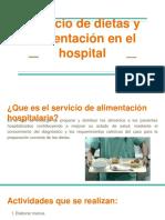 Servicio de dietas y alimentación en el hospital