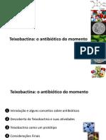 Teixobactina o Antibiótico Do Momento