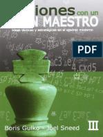 B. Gulko & J. Sneed - Lecciones Con Un Gran Maestro - Volumen 3