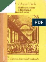 Edmund Burke Reflexoes Sobre a Revolucao Em Franca