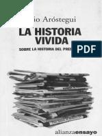 La Historia Vivida Julio Arostegui