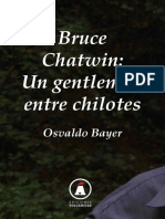Bayer, Osvaldo - Bruce Chatwin, un gentleman entre chilotes