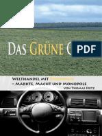 Das Gruene Gold Welt Handel Mit Bioenergie FDCL Thomas Fritz Juli2007