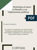 Críticas Feministas Al Canon de La Filosofía y Sus Implicaciones Políticas