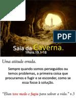 Saia Da Caverna
