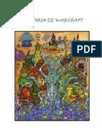 La Historia de Warcraft