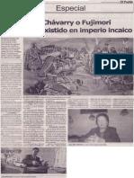 Hinostroza, Chávarri o Fujimori no habrían existido en imperio incaico