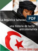 La República Saharaui (Una Historia de Lucha Anticolonialista) - Emiliano Gómez López