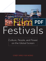 Cindy Hing-Yuk Wong - Film Festivals_ Culture, People, And Power on the Global Screen-Rutgers University Press (2011)