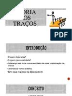 TEORIA DOS TRAÇOS (1) - Copia.pptx