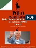 Víctor Zapata, Ana Vargas, Luis Irausquín - Ralph Lauren, El Hombre Detrás de Las CamisasPOLO,, Parte Ií
